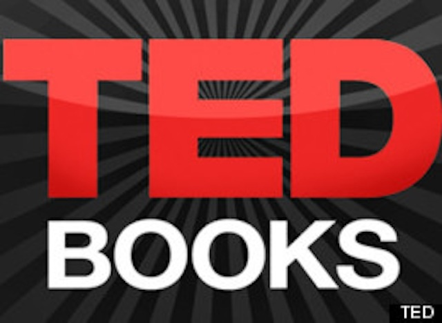 TED Conferences Launches TED Books And The TED Books App To Spread Great Ideas