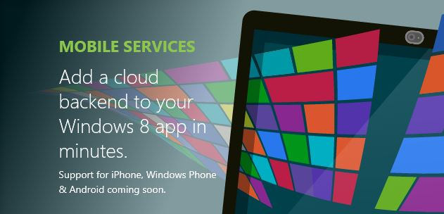 Windows Azure Mobile Services Microsoft Looks To Simplify Adding Azure Cloud Support to Windows 8 Apps