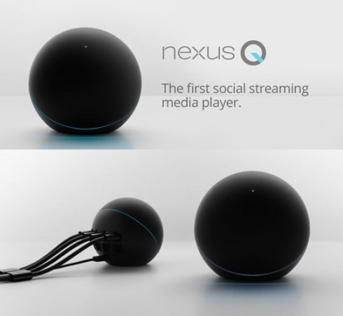 Google Delays Nexus Q Indefinitely, but Sends Free Devices to Anyone Who Preordered