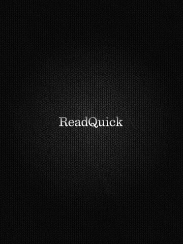 ReadQuick: Mobile App to Aid Rapid Reading