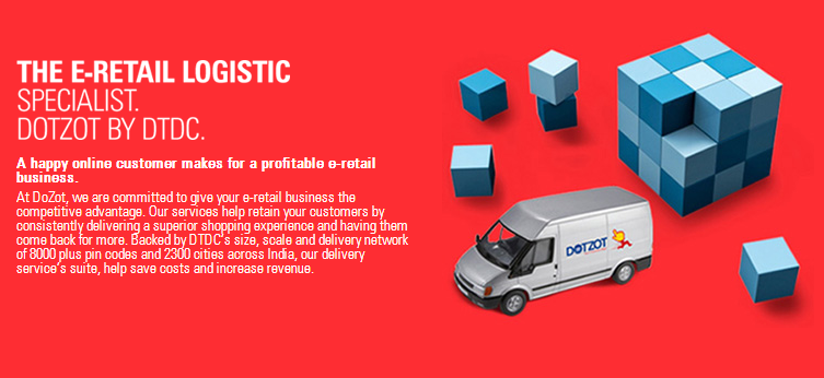 DotZot DTDC Launches DotZot, Dedicated Delivery Network For Indian Ecommerce Companies