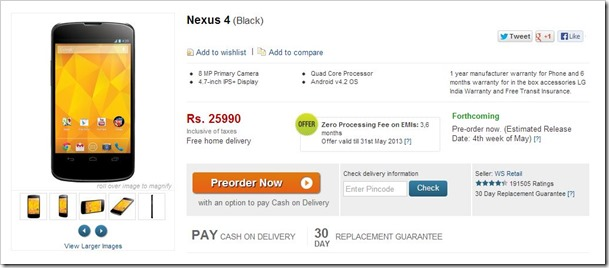 Google Nexus 4 Google Nexus 4 Available for Pre order on Flipkart for Rs 25,990