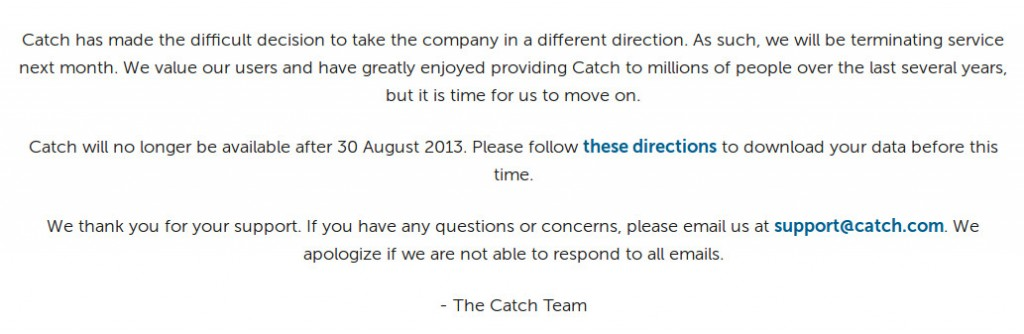 catch notice 1024x334 Evernotes Competitor Catch.com Shuts down its App   Says Company Heading in a Different Direction