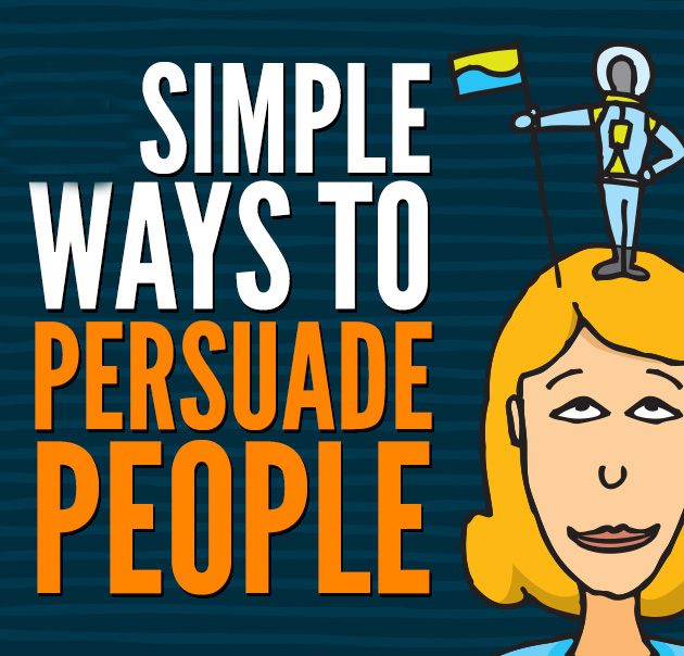 5 Tips on Improving Sales Persuasion 7 Persuasion Tips for Entrepreneurs