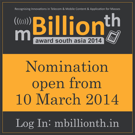 mBillionth Award Startup in Mobile Solutions and Applications in Mobile Technology? Nominate at 5th mBillionth Award 2014