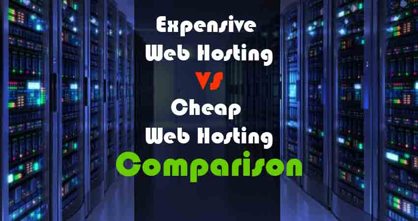 Expensive Web Hosting vs. Cheap Web Hosting Comparison