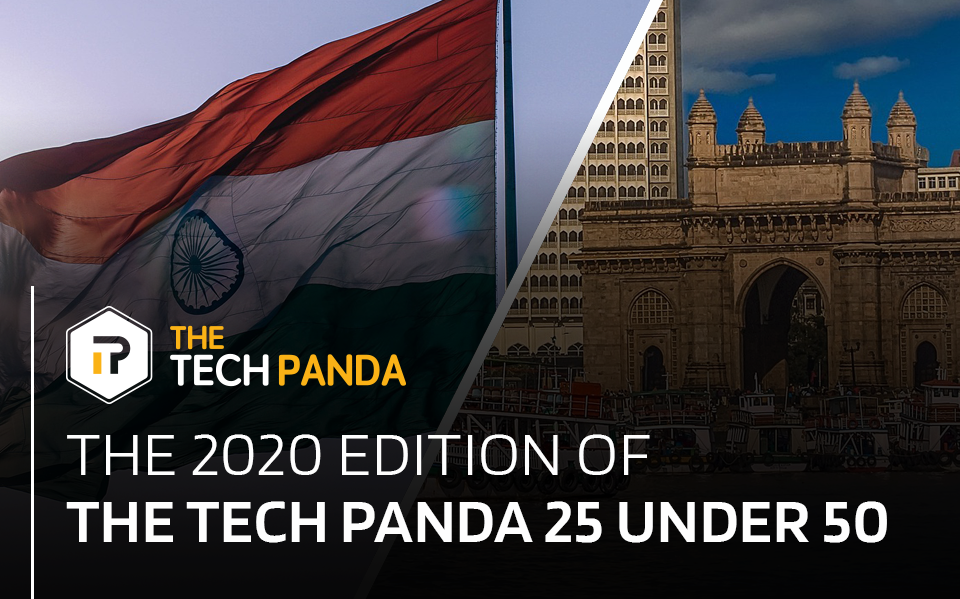 The 2020 edition of The Tech Panda 25 under 50
