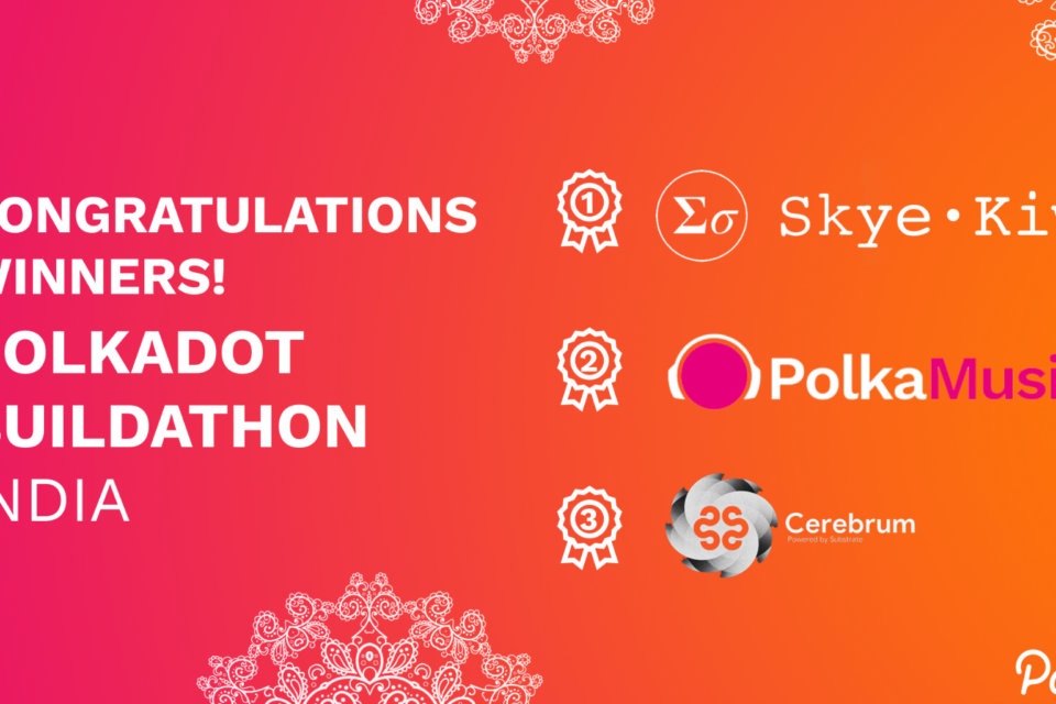Polkadot Buildathon: India aimed at strengthening the Web3 wave in India announces top 3 winners of hackathon